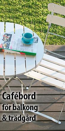 Cafébord - För balkong & trädgård
