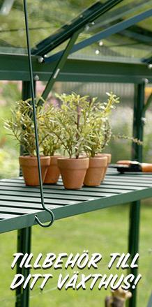 Tillbehör till ditt växthus